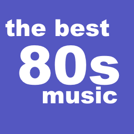 The Best 80s Music
